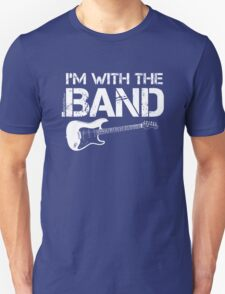 I'm With The Band - Electric Guitar (White Lettering) T-Shirt
