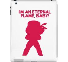"Steven Universe - Ruby - ""I'm an Eternal Flame, Baby!"" iPad Case/Skin"