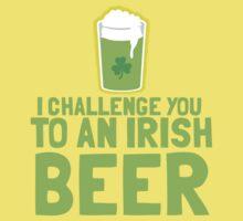 I challenge you to an IRISH BEER green Ireland pint  One Piece - Short Sleeve