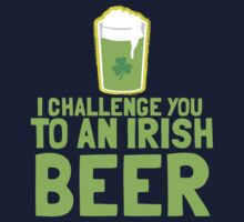 I challenge you to an IRISH BEER green Ireland pint  One Piece - Long Sleeve