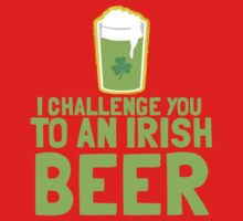 I challenge you to an IRISH BEER green Ireland pint  Baby Tee