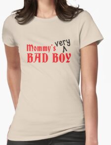 Mommy's VERY bad Boy! naughty child design Womens T-Shirt