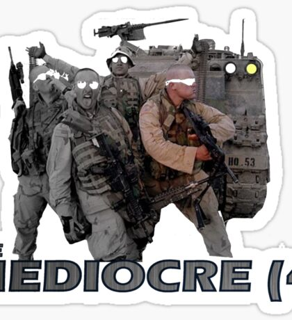 The Mediocre Four Sticker