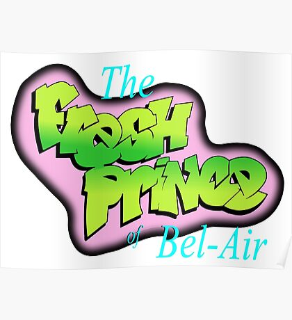 The Fresh Prince of Bel-Air Poster