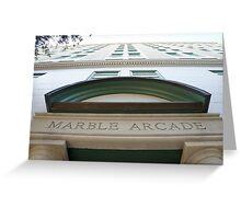 Marble Arcade Greeting Card