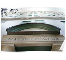 Marble Arcade Poster