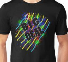 BIG DEAL Unisex T-Shirt