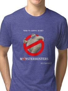 i'm not afraid of the monsters Tri-blend T-Shirt
