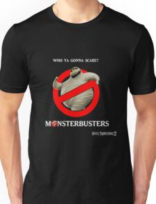 i'm not afraid of the monsters Unisex T-Shirt