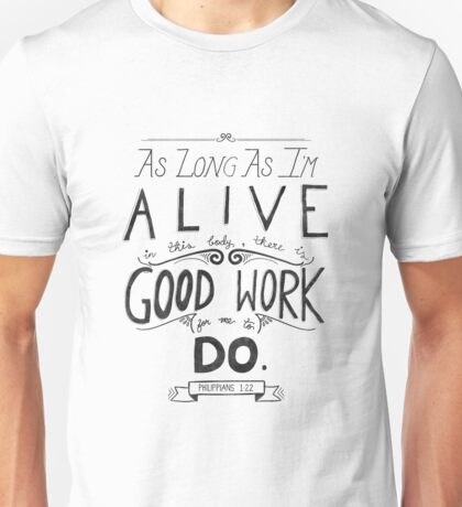 Good Works Unisex T-Shirt
