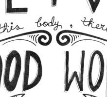 Good Works Sticker