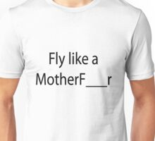 Fresh Like a Motherfucker Unisex T-Shirt