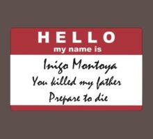 Hello, my name is Inigo Montoya Kids Clothes