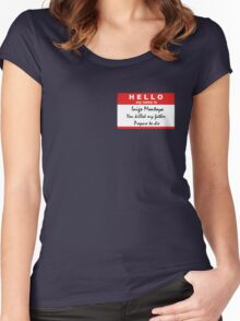 Hello, my name is Inigo Montoya Women's Fitted Scoop T-Shirt