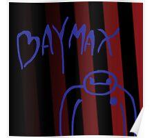 Bad Baymax Poster