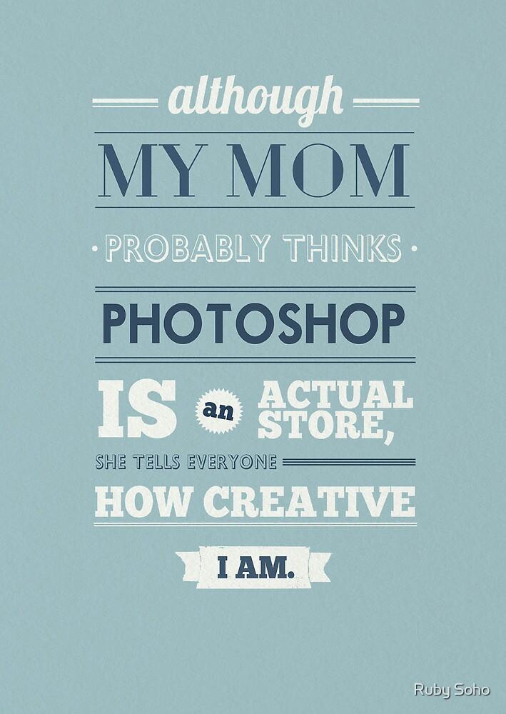 Mom and photoshop by Ena Bacanovic
