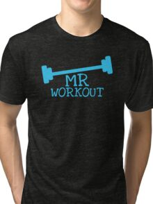 MR WORKOUT with weights Tri-blend T-Shirt