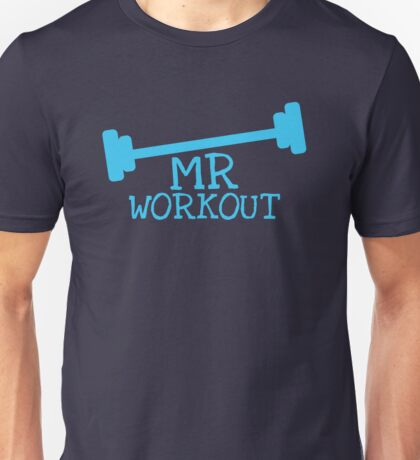 MR WORKOUT with weights Unisex T-Shirt