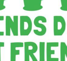 IRISH Friends don't let friends stay TOO sober with three jugs Sticker