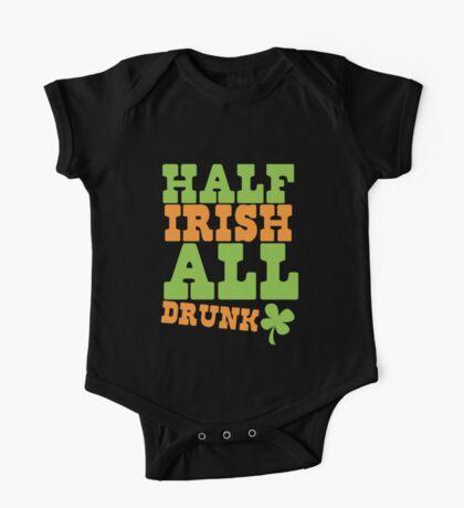 HALF Irish all DRUNK One Piece - Short Sleeve