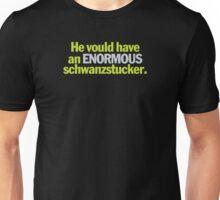 Young Frankenstein - Enormous Schwanzstucker Unisex T-Shirt