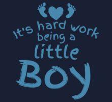 It's hard work being a little boy Kids Tee