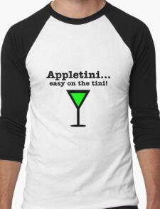 Appletini... Easy on the tini! Men's Baseball ¾ T-Shirt