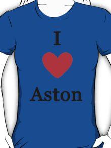 I love Aston T-Shirt