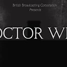 Doctor Who Silent Movie by FlashGordon666
