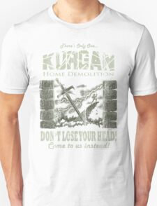 Kurgan Home Demolition T-Shirt