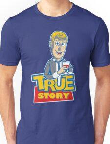 Woody Stinson Unisex T-Shirt