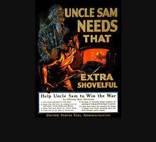 Uncle Sam needs that extra shovelful Poster Unisex T-Shirt