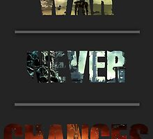War Never Changes Typogragraphic by JHawkmoon