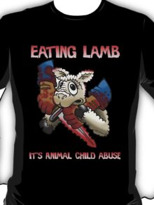 Lambs to the slaughter T-Shirt