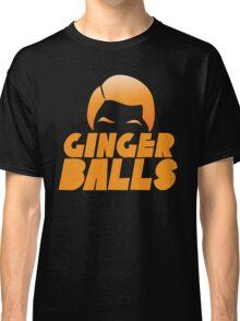 Ginger Balls (Redhead funny) Classic T-Shirt