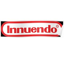 Innuendo - Now you're playing with power! Poster
