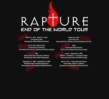 Rapture - End Of The World Tour  Unisex T-Shirt