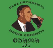 Real Presidents Drink Guinness - Obama 2012 by weijiahua