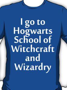 I go to Hogwarts T-Shirt