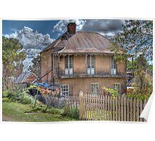 Gold Commissioner's Residence, Sofala, NSW, Australia (HDR) Poster