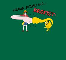 Gomu gomu no... BROFIST! Unisex T-Shirt