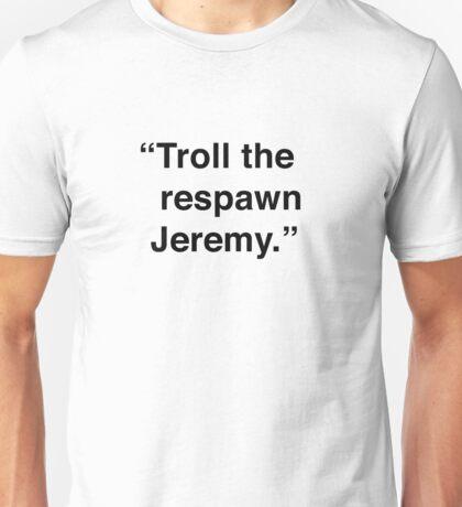 Kimmy | Troll The Respawn, Jeremy Unisex T-Shirt