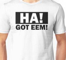 Deez Nuts Got Em Eem Unisex T-Shirt