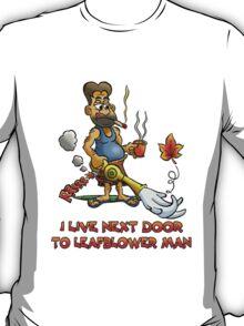 LEAF BLOWER MAN TEE-SHIRT T-Shirt