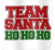 Team Santa Claus ho ho ho Poster