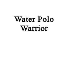 Water Polo Warrior  by supernova23