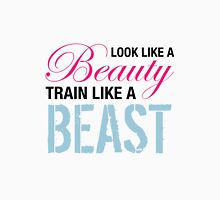 Look Like A Beauty, Train Like A Beast Womens Fitted T-Shirt