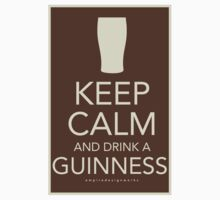 Keep Calm and Drink a Guinness by tkeenan