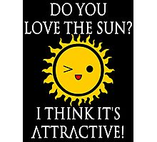 Sun Puns - Attractive Sun Photographic Print