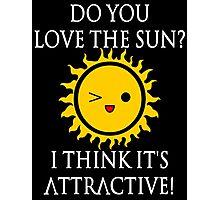 Sun Puns - Attractive Sun Photographic Print